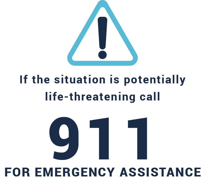 Call 911 if you have an emergency